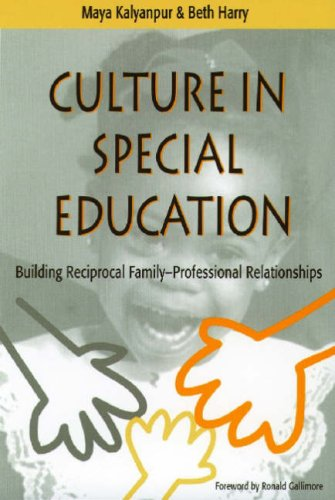 Culture in Special Education Building Reciprocal Family-Professional Relationships  1999 9781557663764 Front Cover