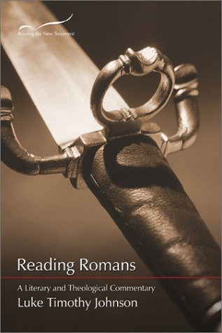 Reading Romans A Literary and Theological Commentary  2001 edition cover