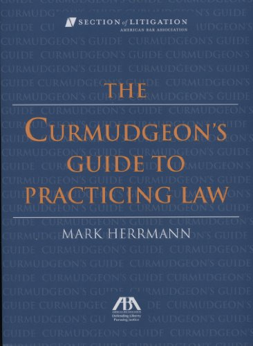 Curmudgeon's Guide to Practicing Law   2006 edition cover