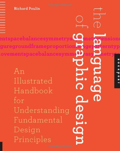 Language of Graphic Design An Illustrated Handbook for Understanding Fundamental Design Principles  2011 edition cover