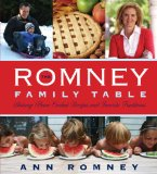 Romney Family Table Sharing Home-Cooked Recipes and Favorite Traditions  2013 edition cover