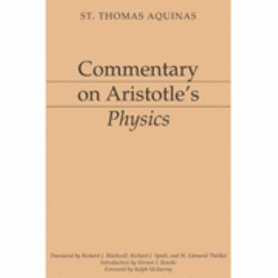 Commentary on Aristotle's Physics   1999 (Revised) 9781883357764 Front Cover