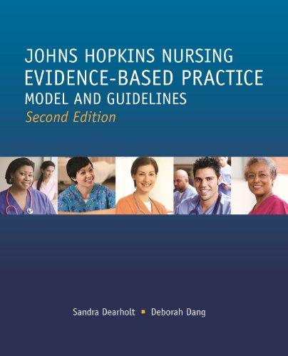 Johns Hopkins Nursing Evidence-Based Practice Models and Guidelines 2nd 2011 9781935476764 Front Cover
