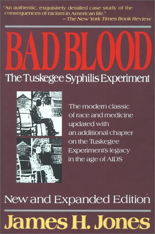 Bad Blood The Tuskegee Syphilis Experiment 2nd 1992 (Revised) edition cover