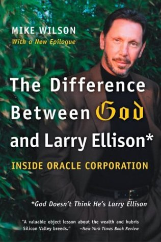 Difference Between God and Larry Ellison *God Doesn't Think He's Larry Ellison N/A 9780060008765 Front Cover