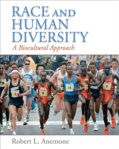 Race and Human Diversity A Biocultural Approach  2010 (Revised) edition cover