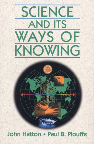 Science and Its Ways of Knowing  1st 1997 edition cover