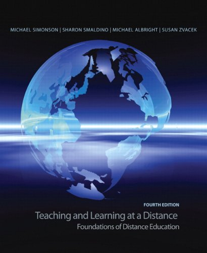 Teaching and Learning at a Distance Foundations of Distance Education 4th 2009 9780135137765 Front Cover