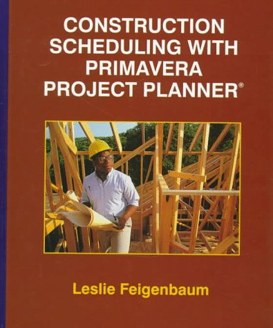 Construction Scheduling with Primavera   1998 9780137443765 Front Cover