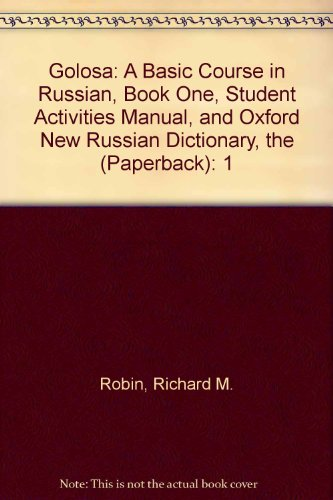 Golosa A Basic Course in Russian, Book One, Student Activities Manual, and Oxford New Russian Dictionary, The (Paperback) 5th 2012 edition cover