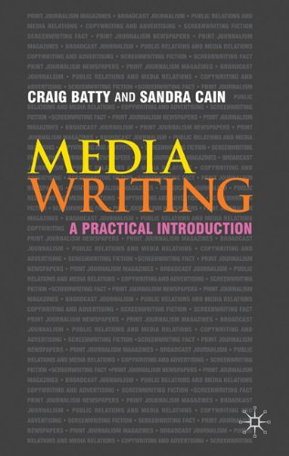 Media Writing A Practical Introduction  2010 9780230218765 Front Cover