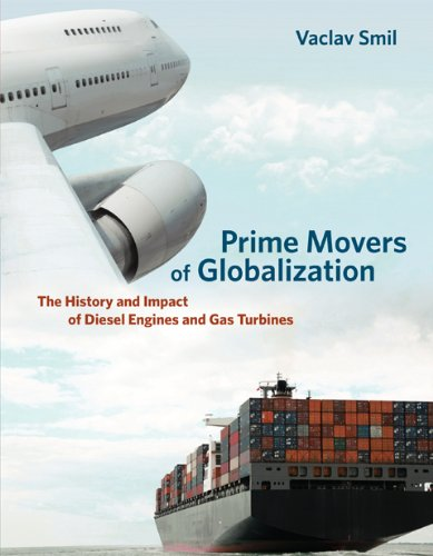 Prime Movers of Globalization The History and Impact of Diesel Engines and Gas Turbines  2013 edition cover