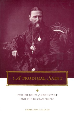 Prodigal Saint Father John of Kronstadt and the Russian People  2000 edition cover