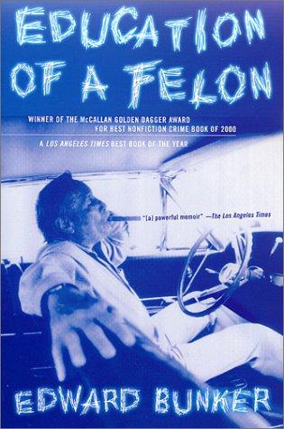 Education of a Felon A Memoir Revised edition cover
