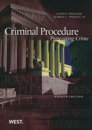 Criminal Procedure Prosecuting Crime, 4th 4th 2010 (Revised) 9780314202765 Front Cover