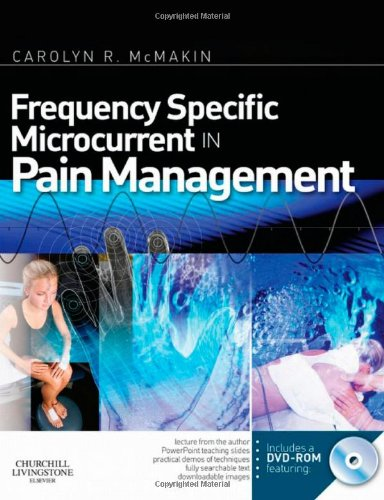 Frequency Specific Microcurrent in Pain Management   2010 edition cover
