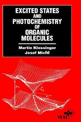 Excited States and Photochemistry of Organic Molecules   1995 (Revised) edition cover