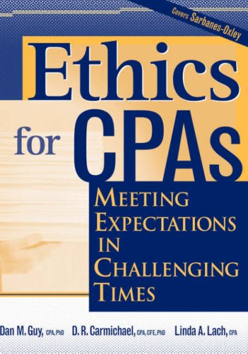 Ethics for CPAs Meeting Expectations in Challenging Times  2003 edition cover