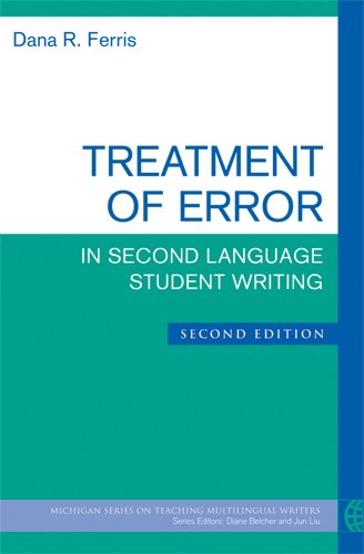 Treatment of Error In Second Language Student Writing 2nd 2011 edition cover
