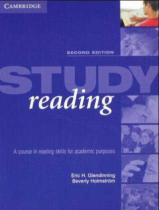 Study Reading A Course in Reading Skills for Academic Purposes 2nd 2004 (Revised) 9780521547765 Front Cover