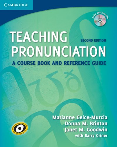 Teaching Pronunciation A Course Book and Reference Guide 2nd 2010 edition cover