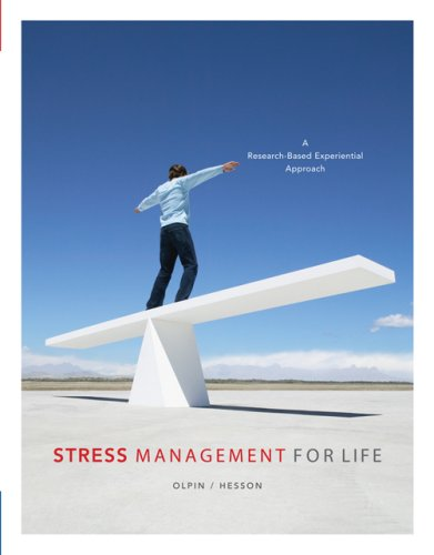 Stress Management for Life A Research-Based Experiential Approach  2007 9780534644765 Front Cover