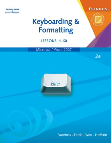 Keyboarding and Formatting Essentials, Lessons 1-60  2nd 2008 (Revised) 9780538729765 Front Cover