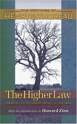 Higher Law Thoreau on Civil Disobedience and Reform  2004 edition cover