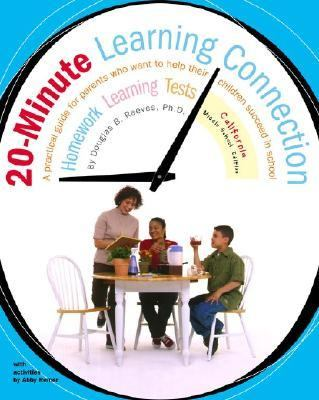 20-Minute Learning Connection, California Middle School Edition A Practical Guide for Parents Who Want to Help Their Children Succeed in School  2002 9780743211765 Front Cover