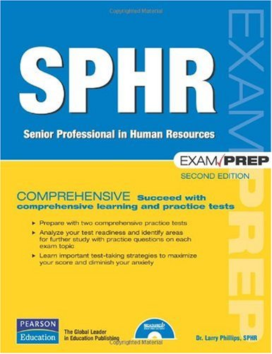 SPHR Exam Prep Senior Professional in Human Resources 2nd 2008 (Revised) edition cover