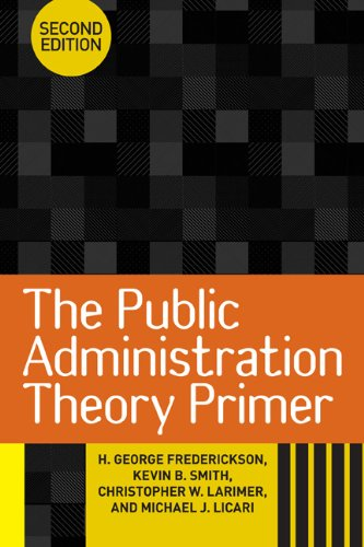 Public Administration Theory Primer  2nd 2012 edition cover
