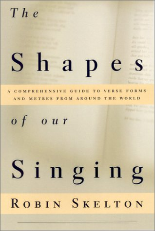 Shapes of Our Singing A Comprehensive Guide to Verse Forms and Metres from Around the World  2001 edition cover