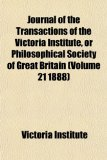 Journal of the Transactions of the Victoria Institute, or Philosophical Society of Great Britain N/A edition cover