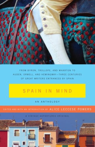 Spain in Mind An Anthology  2007 9781400076765 Front Cover