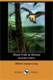 Wood Folk at School N/A 9781406566765 Front Cover