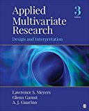 Applied Multivariate Research Design and Interpretation 3rd 2017 9781506329765 Front Cover