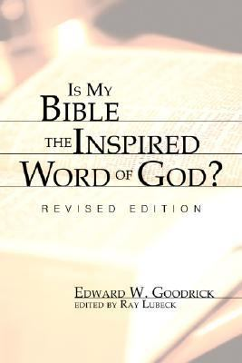 Is My Bible the Inspired Word of God? Revised Edition Revised 9781556353765 Front Cover