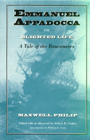 Emmanuel Appadocca; or, Blighted Life A Tale of the Boucaneers N/A edition cover