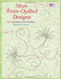 More Twice-Quilted Designs For Continuous-Line Quilting  2009 edition cover
