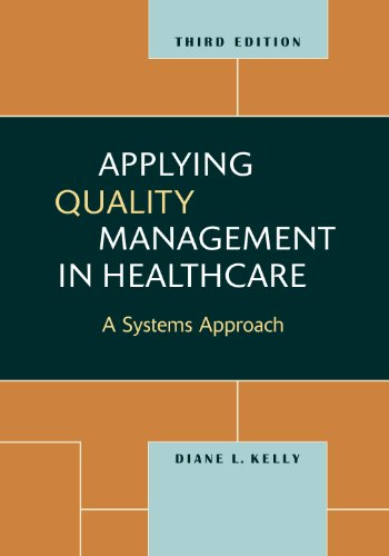 Applying Quality Management in Healthcare A Systems Approach 3rd 2011 edition cover
