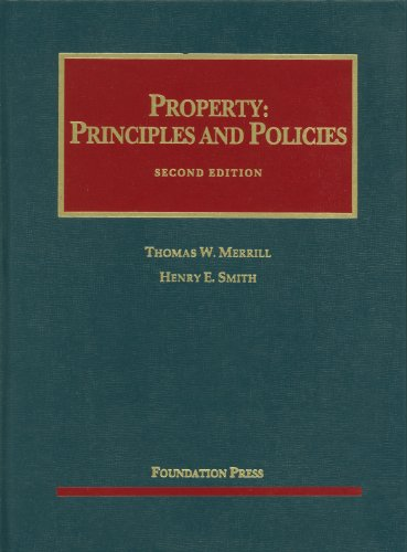 Merrill and Smith's Property Principles and Policies, 2d 2nd 2012 (Revised) edition cover