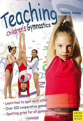 Teaching Children's Gymnastics: Spotting and Securing  2009 edition cover