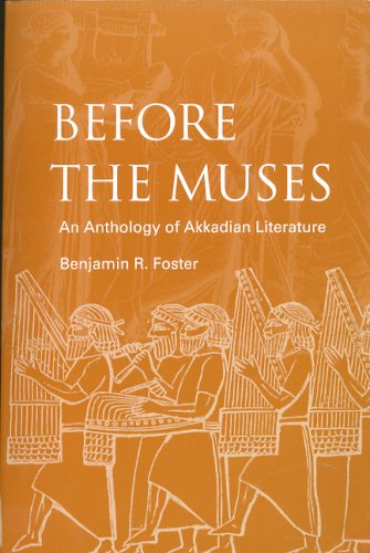 Before the Muses An Anthology of Akkadian Literature 3rd 2005 edition cover