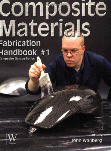Composite Materials Fabrication Handbook #1  2009 edition cover
