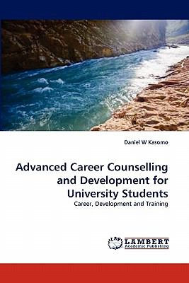 Advanced Career Counselling and Development for University Students N/A 9783838390765 Front Cover