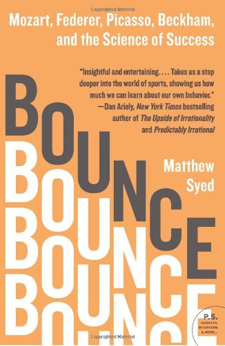 Bounce Mozart, Federer, Picasso, Beckham, and the Science of Success N/A edition cover