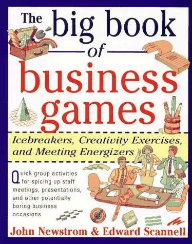 Big Book of Business Games Icebreakers, Creativity Exercises and Meeting Energizers  1996 edition cover