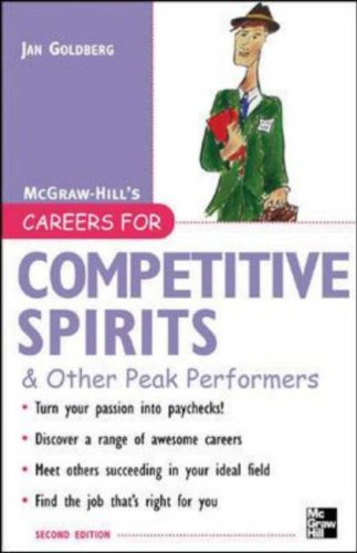 Careers for Competitive Spirits & Other Peak Performers  2nd 2007 (Revised) 9780071467766 Front Cover