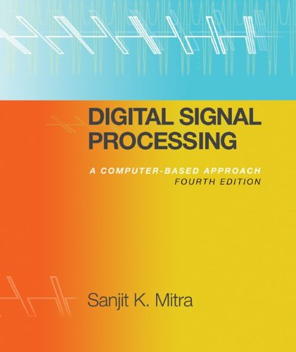 Digital Signal Processing with Student CD ROM  4th 2011 9780077366766 Front Cover