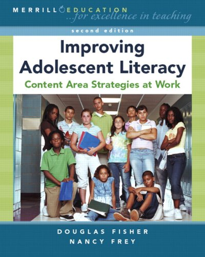 Improving Adolescent Literacy Content Area Strategies at Work 2nd 2008 9780132368766 Front Cover